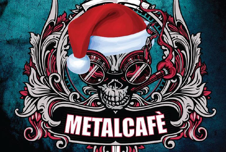 Metal cafe - jule special